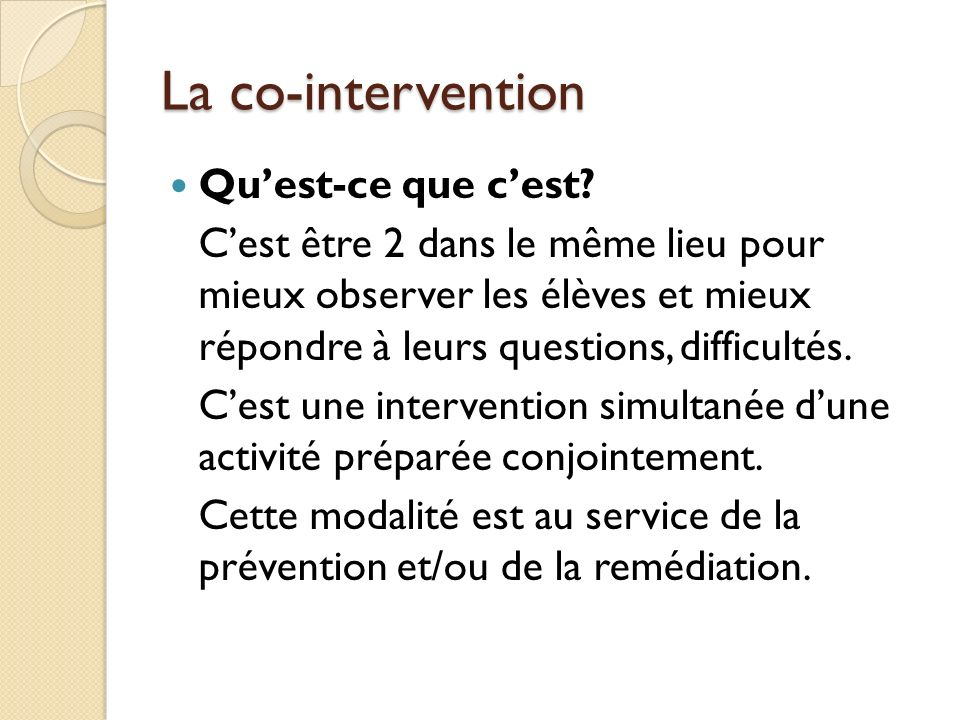 La co-intervention Qu'est-ce que c'est