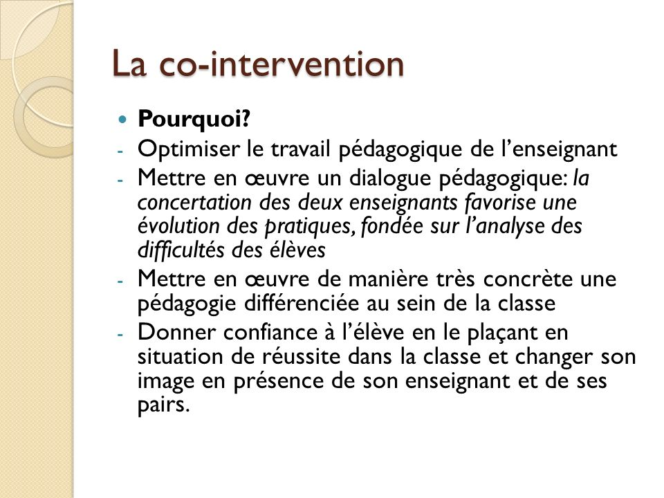 La co-intervention Pourquoi
