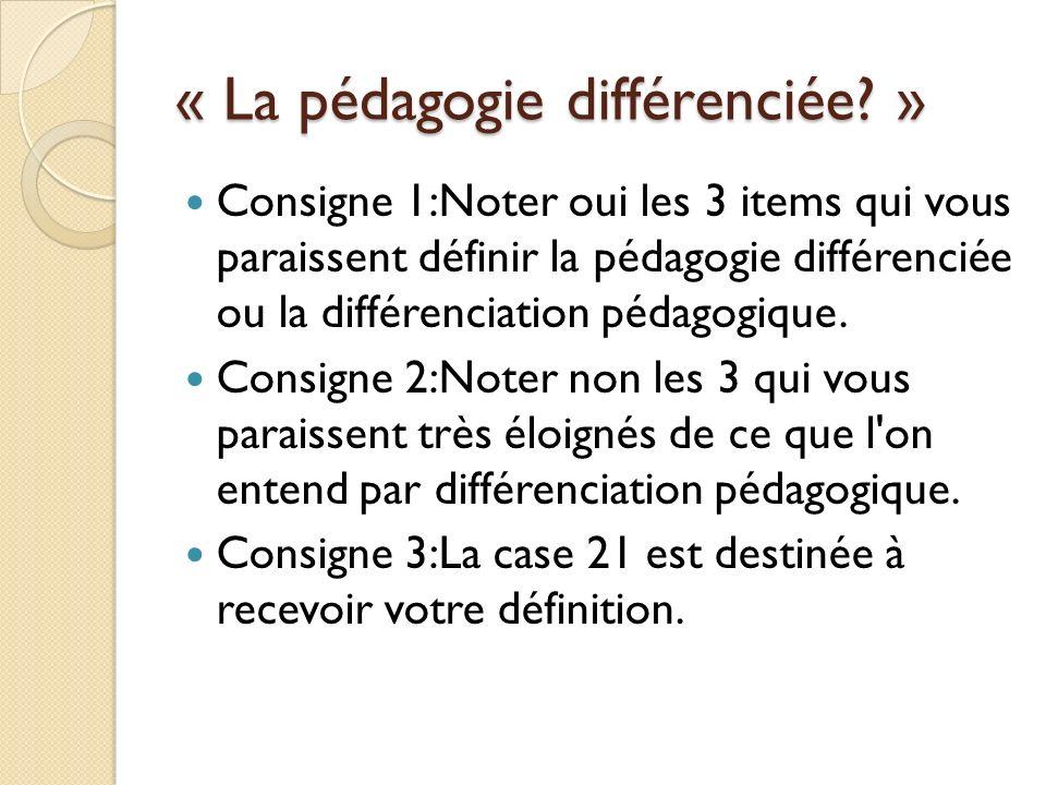 « La pédagogie différenciée »