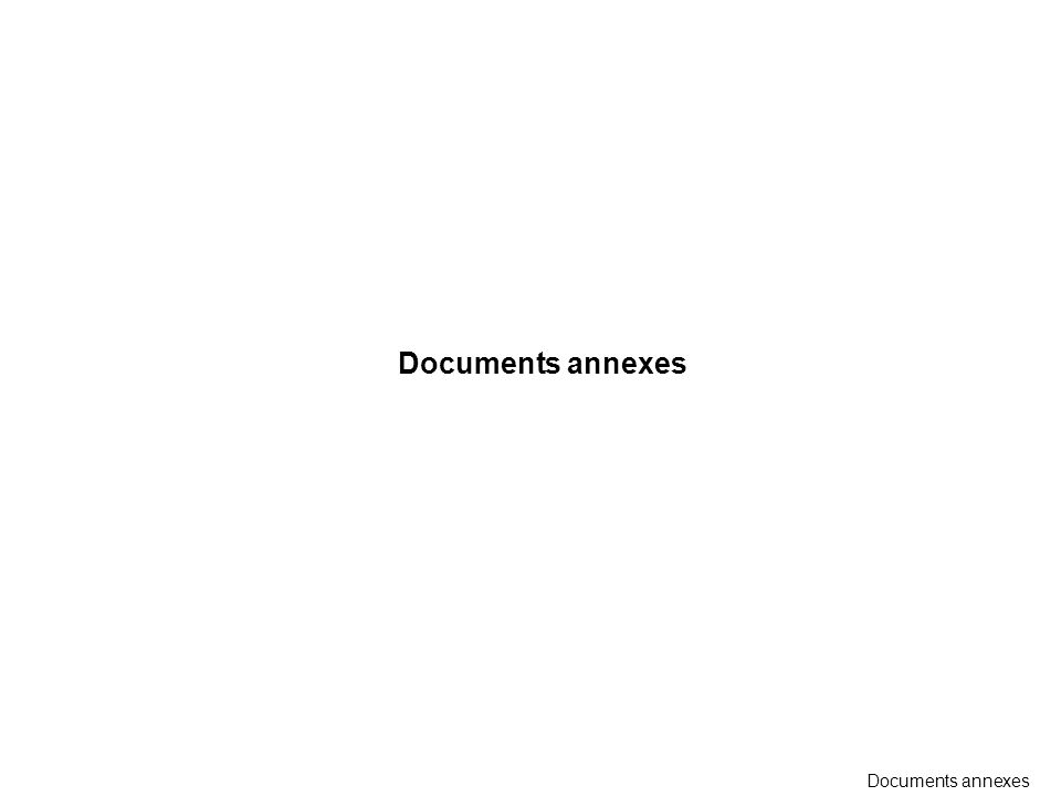 Documents annexes Documents annexes