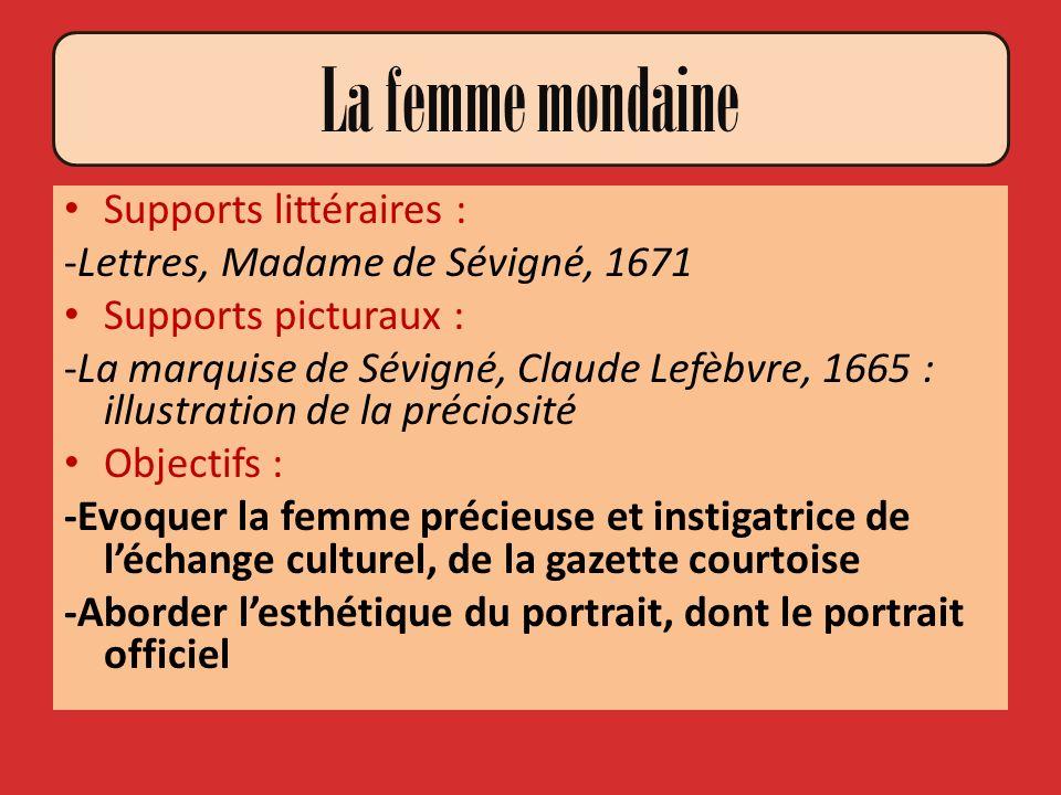 La femme mondaine Supports littéraires :