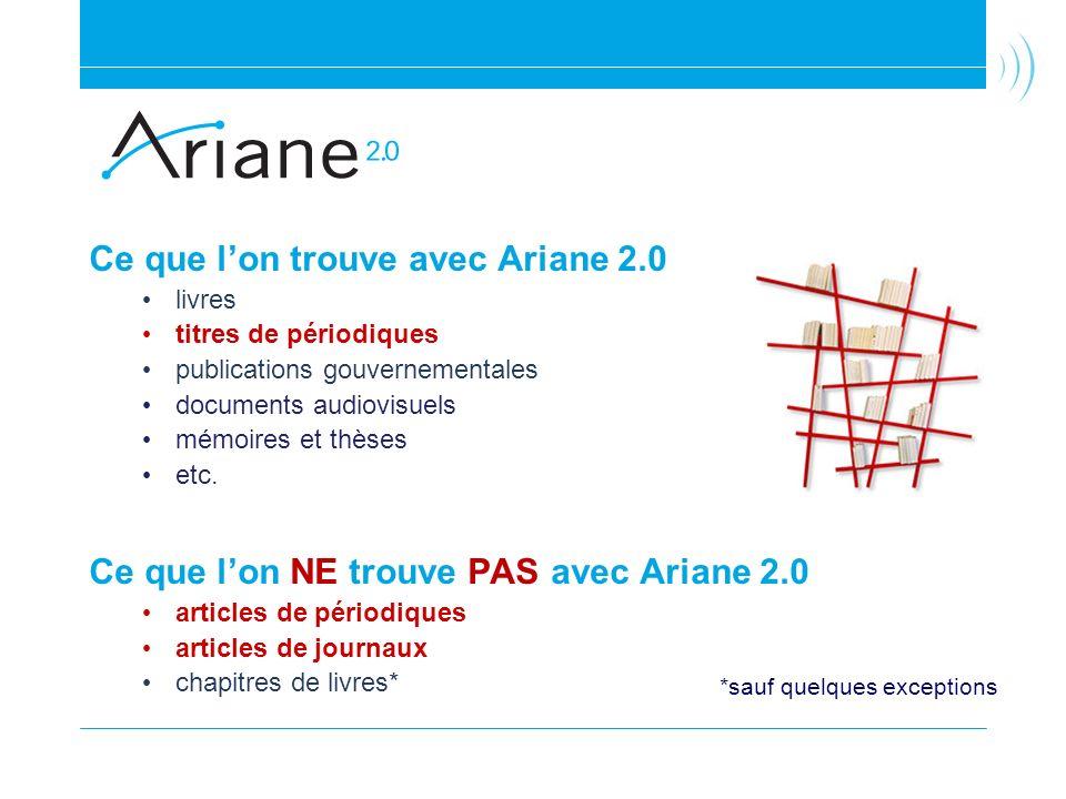 Ce que l'on trouve avec Ariane 2.0