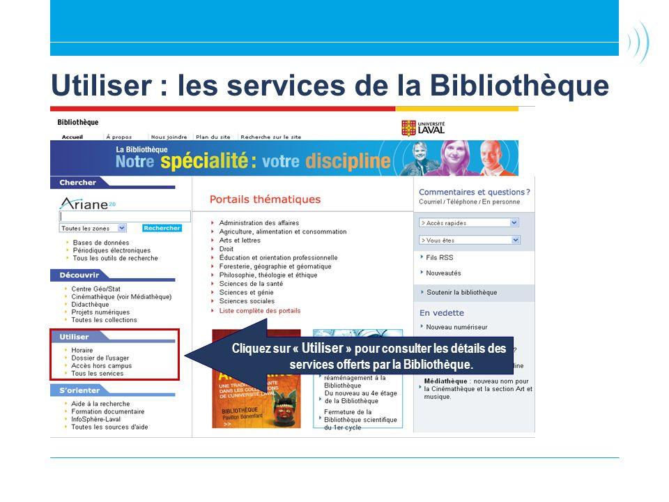 Utiliser : les services de la Bibliothèque