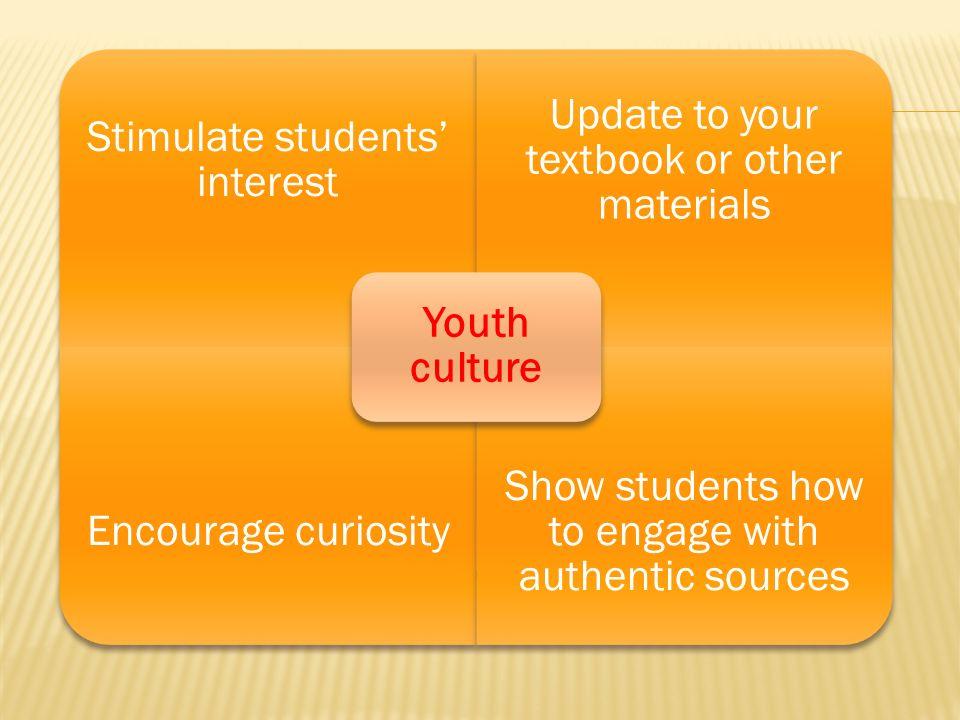 Stimulate students' interest