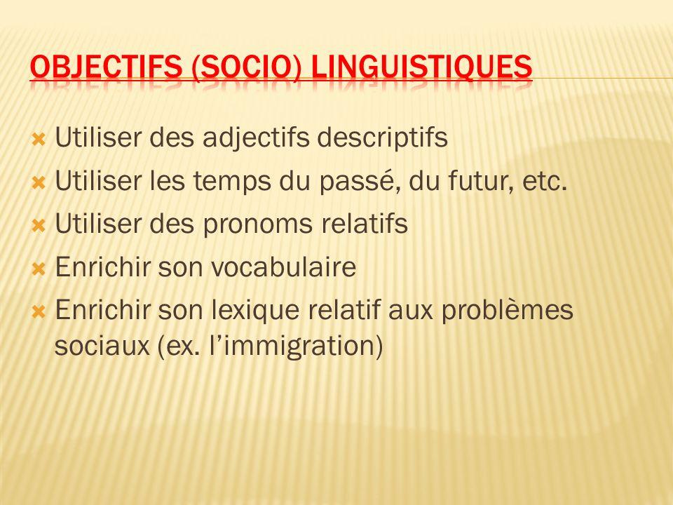 Objectifs (socio) linguistiques