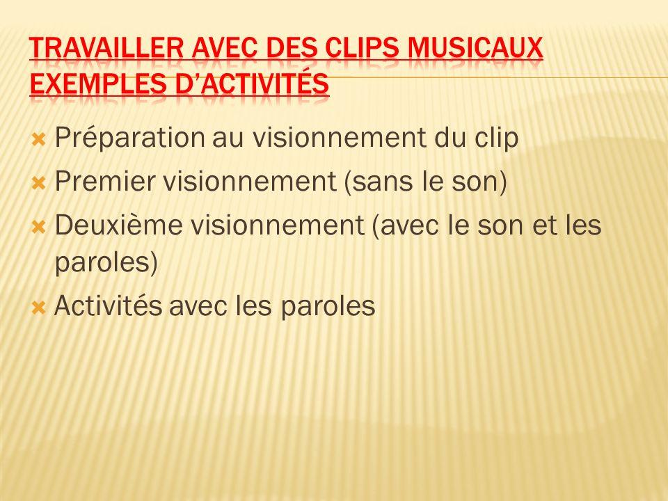 Travailler avec des clips musicaux Exemples d'activités