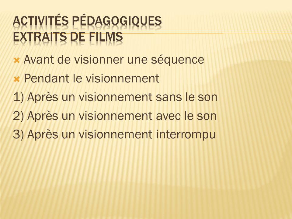 Activités pédagogiques Extraits de films