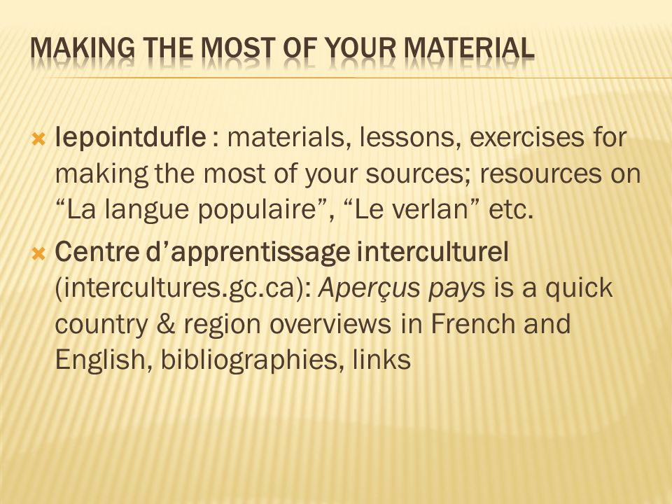 Making the most of your material