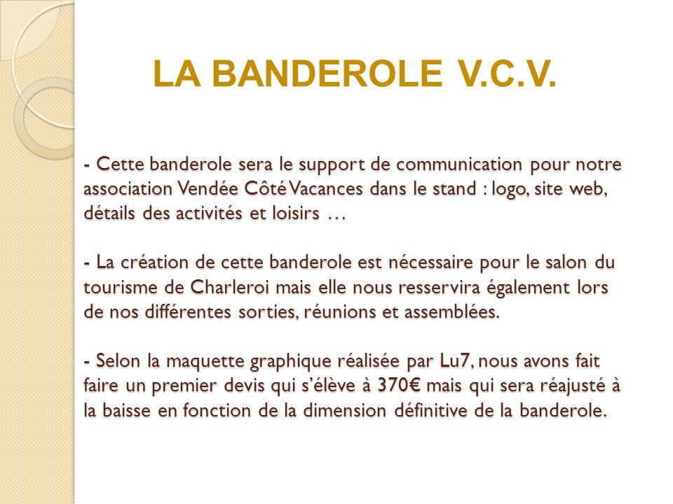 LA BANDEROLE V.C.V.