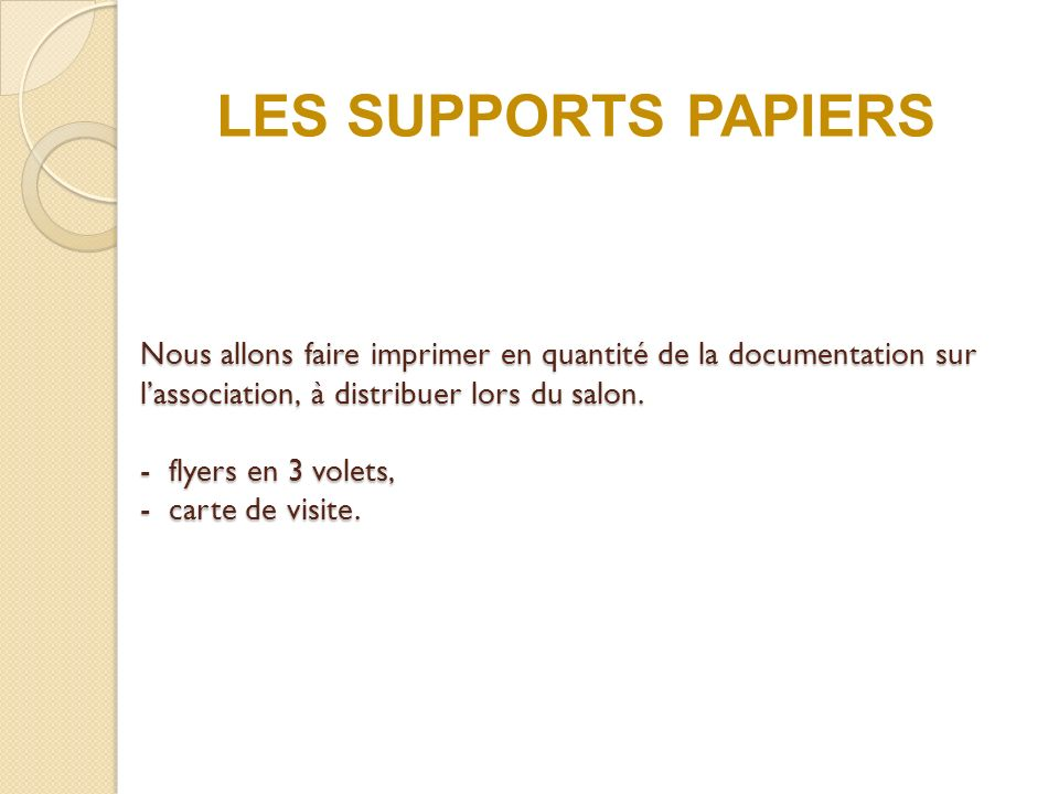 LES SUPPORTS PAPIERS