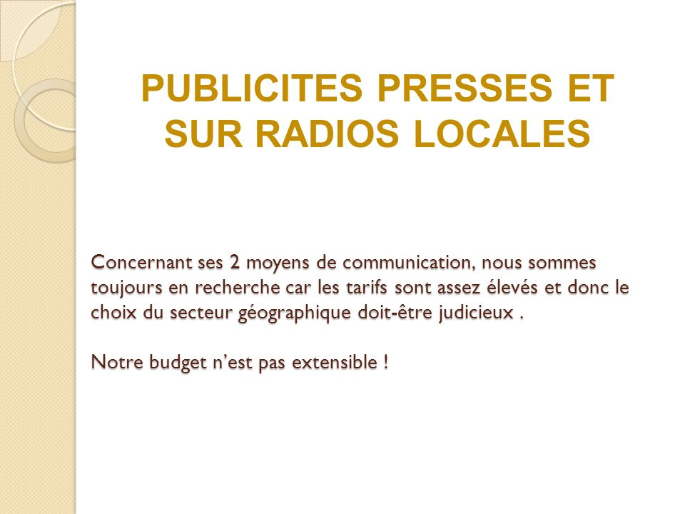 PUBLICITES PRESSES ET SUR RADIOS LOCALES