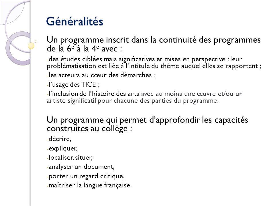 Généralités Un programme inscrit dans la continuité des programmes de la 6e à la 4e avec :