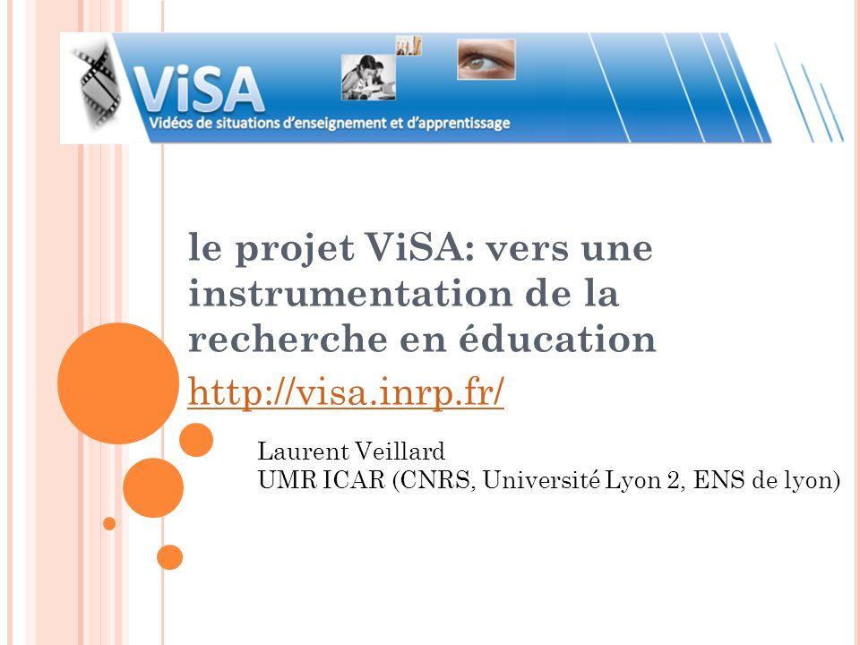 le projet ViSA: vers une instrumentation de la recherche en éducation