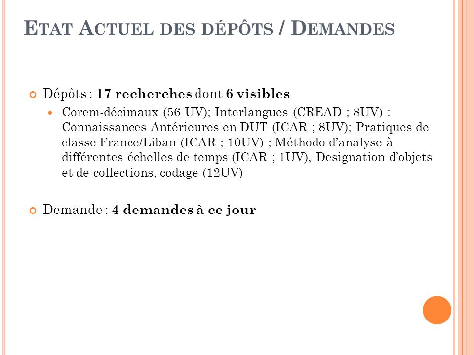 Etat Actuel des dépôts / Demandes