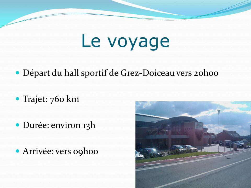 Le voyage Départ du hall sportif de Grez-Doiceau vers 20h00