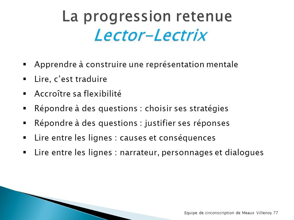 La progression retenue Lector-Lectrix