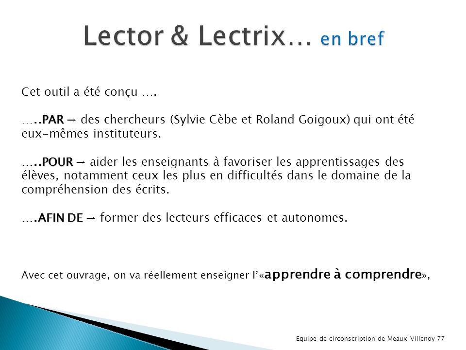 Lector & Lectrix… en bref