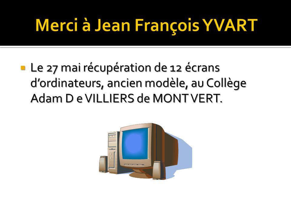Merci à Jean François YVART