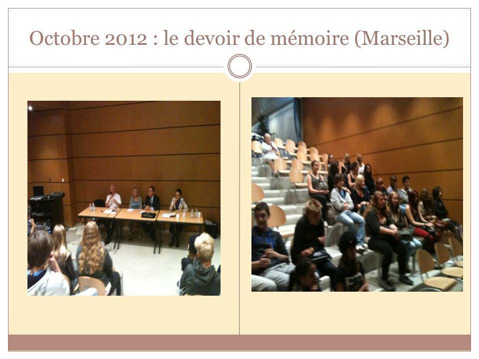 Octobre 2012 : le devoir de mémoire (Marseille)