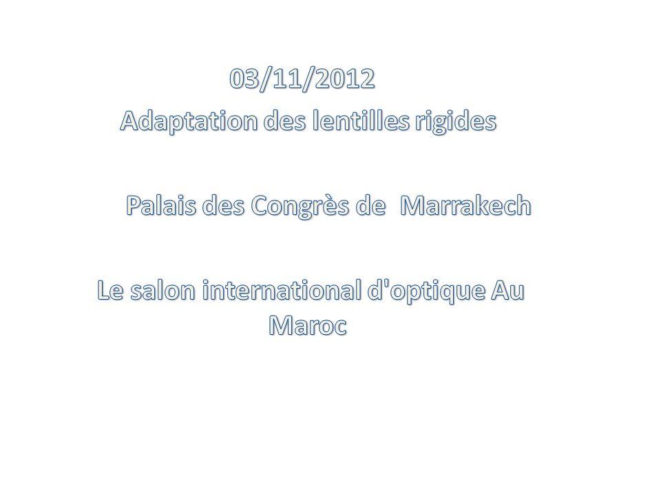Adaptation des lentilles rigides Palais des Congrès de Marrakech