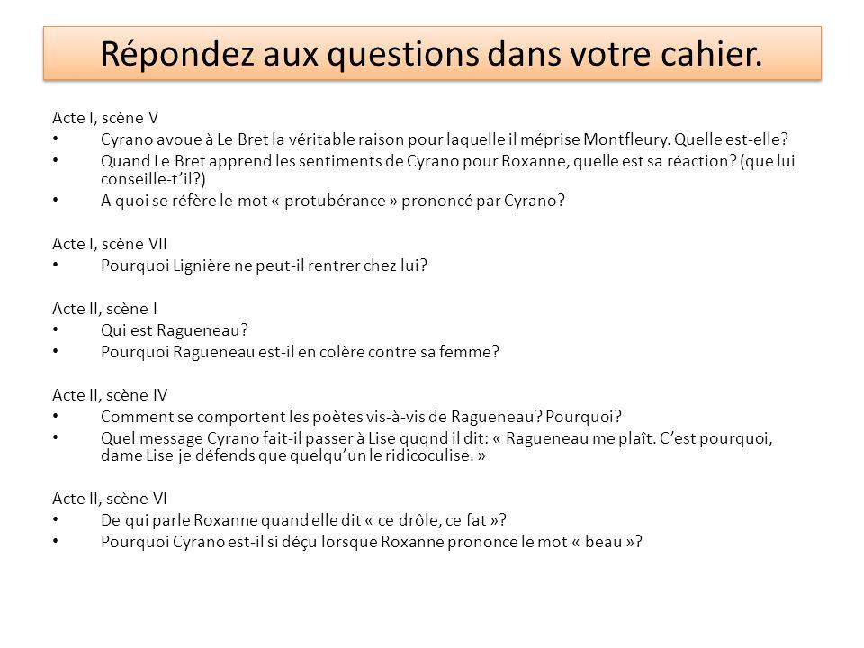 Répondez aux questions dans votre cahier.