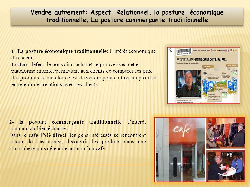 Vendre autrement: Aspect Relationnel, la posture économique traditionnelle, La posture commerçante traditionnelle