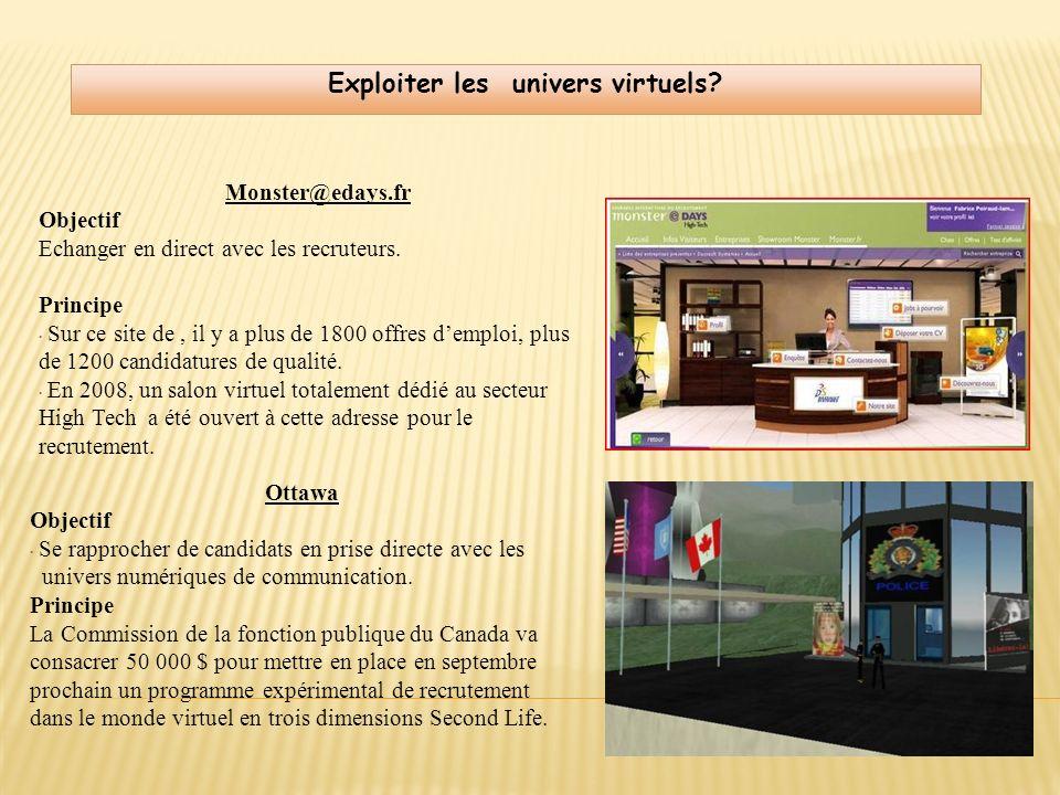 Exploiter les univers virtuels
