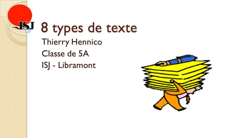 Thierry Hennico Classe de 5A ISJ - Libramont