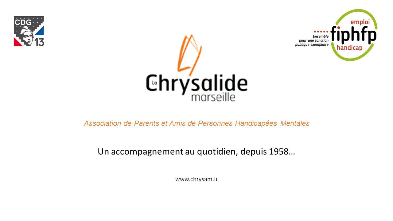 Un accompagnement au quotidien, depuis 1958… www.chrysam.fr