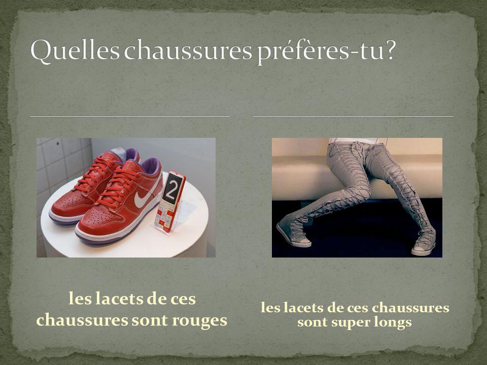 Quelles chaussures préfères-tu