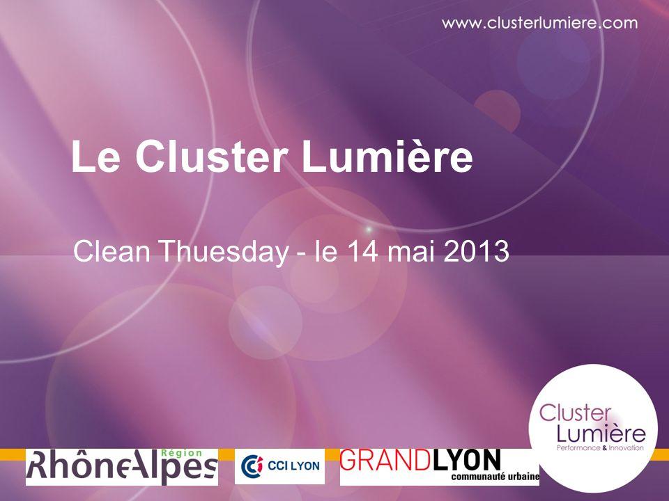 Le Cluster Lumière TITRE DU CLUSTER Clean Thuesday - le 14 mai 2013