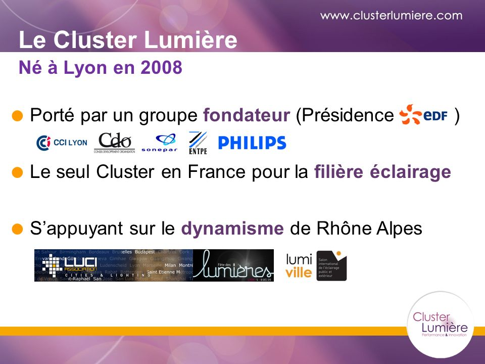 Le Cluster Lumière Né à Lyon en 2008