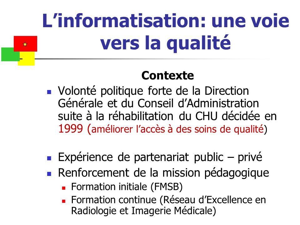 L'informatisation: une voie vers la qualité