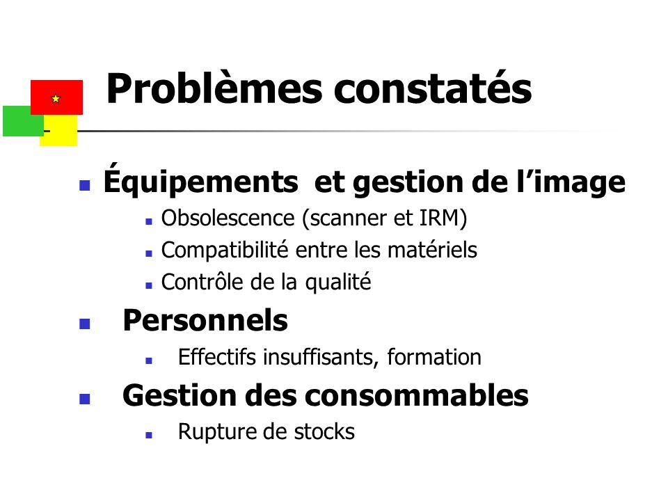 Problèmes constatés Équipements et gestion de l'image Personnels