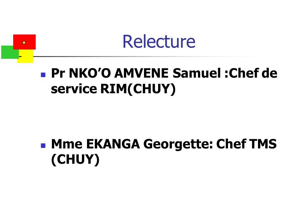 Relecture Pr NKO'O AMVENE Samuel :Chef de service RIM(CHUY)