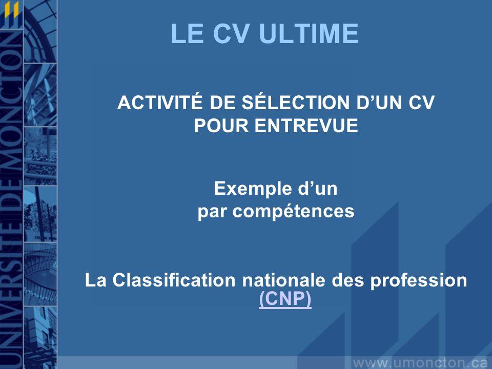 LE CV ULTIME ACTIVITÉ DE SÉLECTION D'UN CV POUR ENTREVUE Exemple d'un