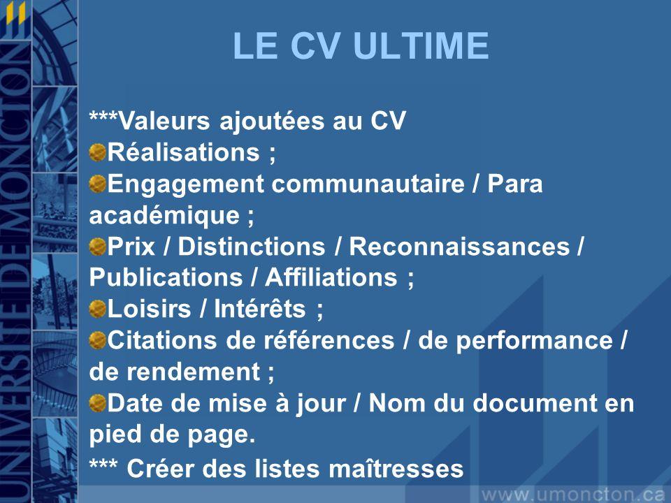 LE CV ULTIME ***Valeurs ajoutées au CV Réalisations ;
