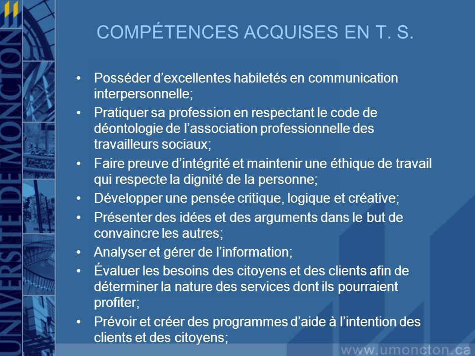 COMPÉTENCES ACQUISES EN T. S.