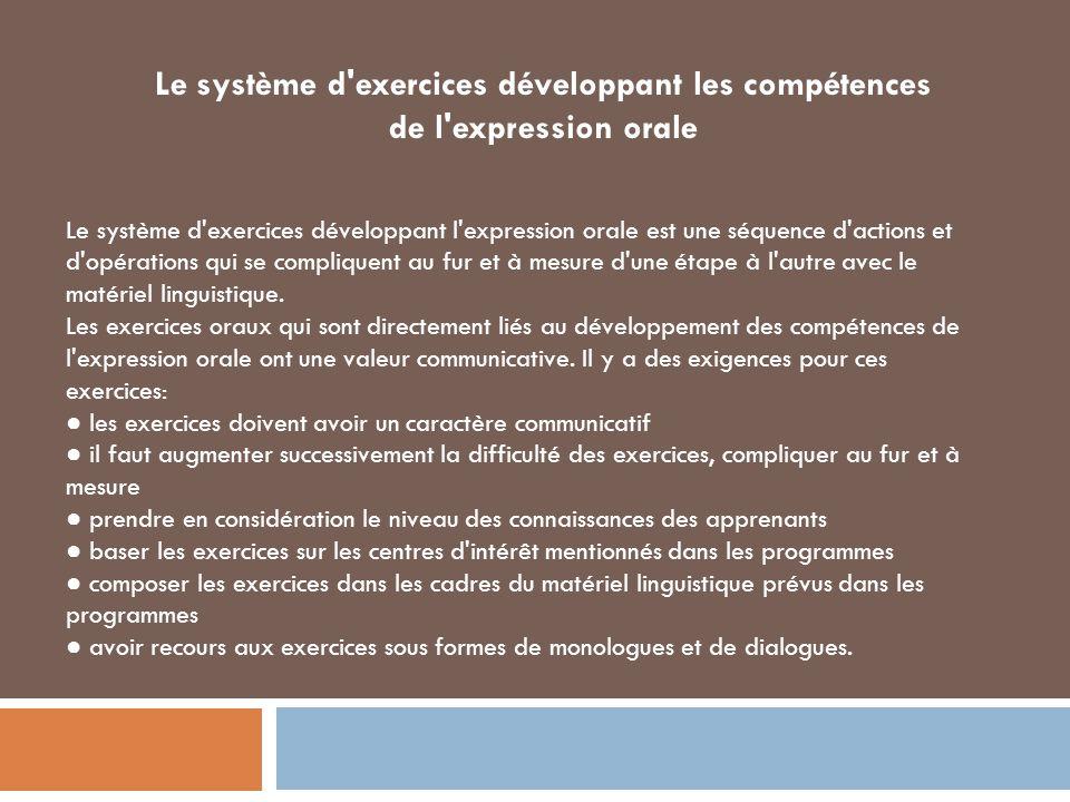 Le système d exercices développant les compétences de l expression orale