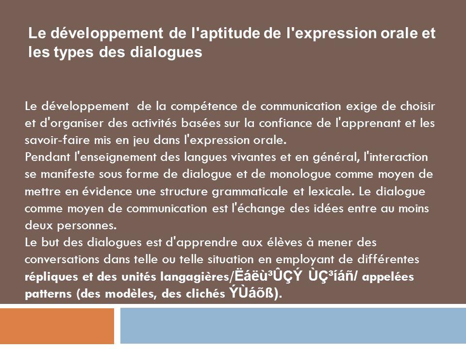 Le développement de l aptitude de l expression orale et