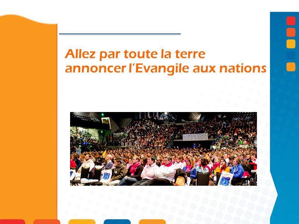 Allez par toute la terre annoncer l'Evangile aux nations