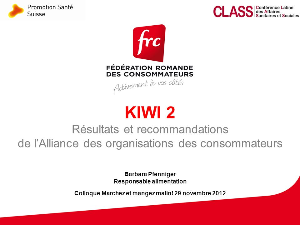 KIWI 2 Résultats et recommandations de l'Alliance des organisations des consommateurs