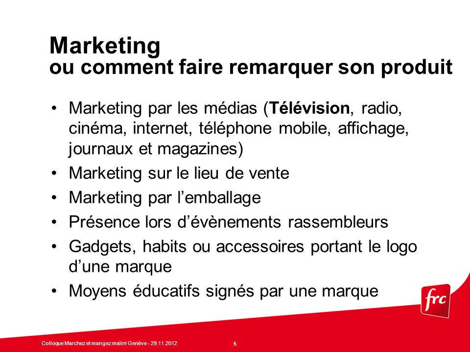 Marketing ou comment faire remarquer son produit