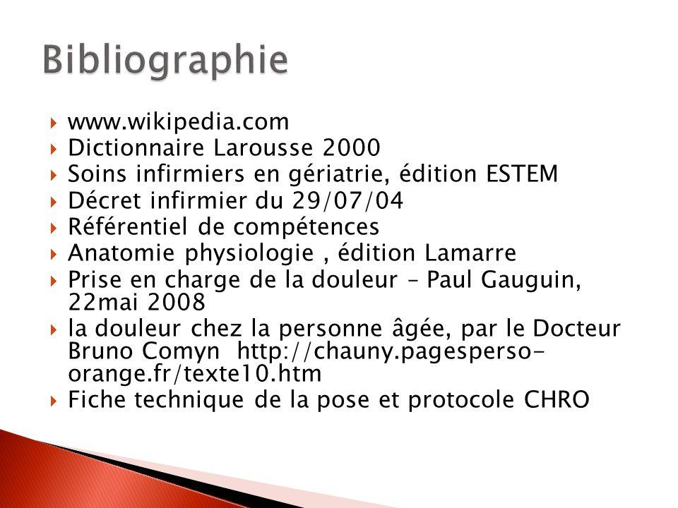 Bibliographie www.wikipedia.com Dictionnaire Larousse 2000