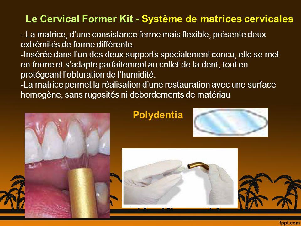 Le Cervical Former Kit - Système de matrices cervicales