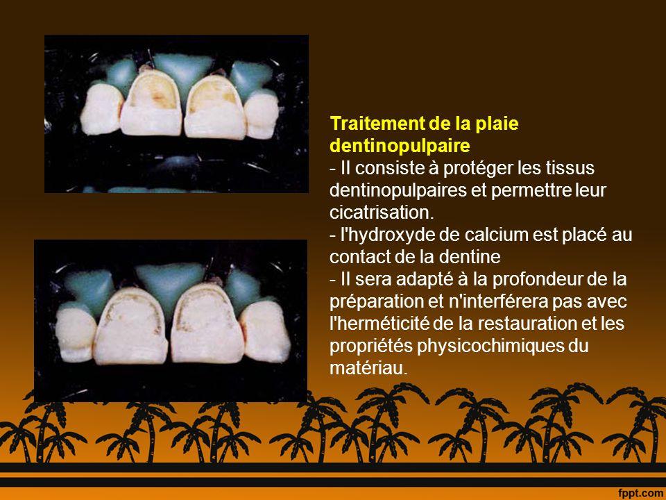 Traitement de la plaie dentinopulpaire