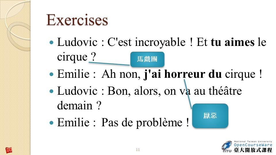 Exercises Ludovic : C est incroyable ! Et tu aimes le cirque