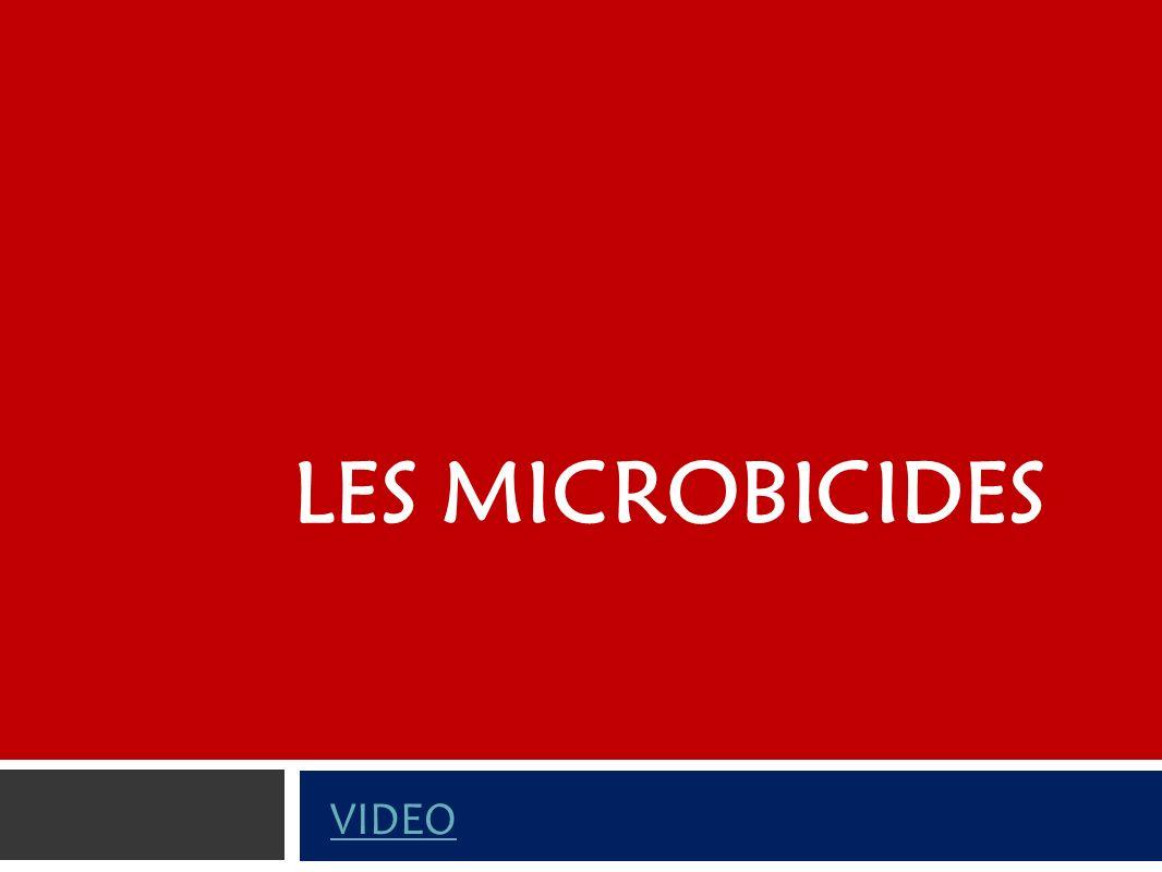 Les microbicides VIDEO