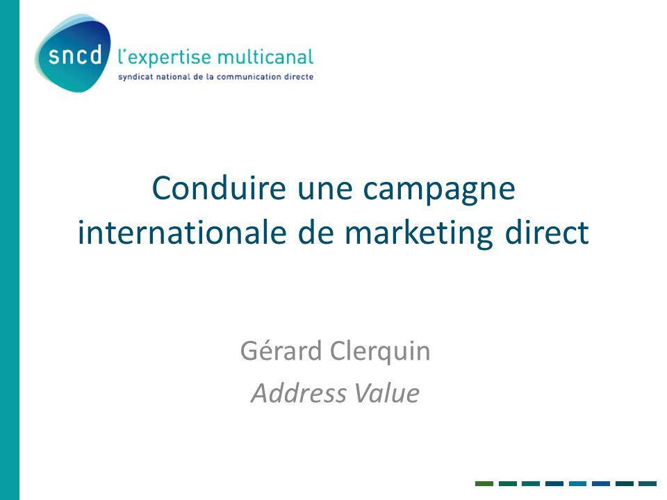 Conduire une campagne internationale de marketing direct