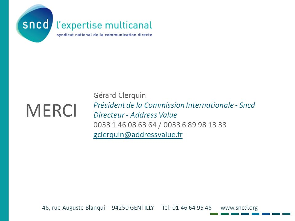 MERCI Gérard Clerquin Président de la Commission Internationale - Sncd